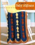 A Year of Baby Afghans Book 5 (Leisure Arts #5260)