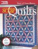 The Best of Fons & Porter: Scrap Quilts  (Leisure Arts #5297)