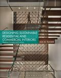 Designing Commerical Interiors : Applying Sustainable Concepts and Practices