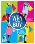 Why of the Buy : Consumer Behavior and Fashion Marketing