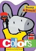 Buzzy and Friends: Colors