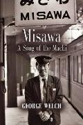 MISAWA: A Song of the Machi