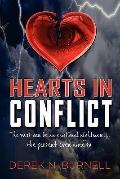 Hearts in Conflict : The past can be an emotional nightmare... the present even more So