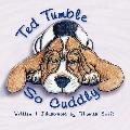Ted Tumble : So Cuddly