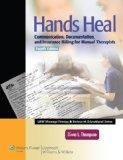 Hands Heal: Communication, Documentation, and Insurance Billing for Manual Therapists (LWW M...