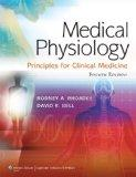 Medical Physiology: Principles for Clinical Medicine, North American Edition (MEDICAL PHYSIO...