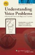 Understanding Voice Problems : A Physiological Perspective for Diagnosis and Treatment