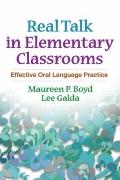 Real Talk in Elementary Classrooms : Effective Oral Language Practice