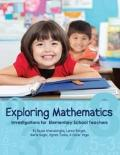 Exploring Mathematics : Investigations for Elementary School Teachers