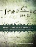Functions in Mathematics: Introductory Explorations for Secondary School Teachers
