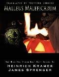 Malleus Maleficarum : The Witch Hammer