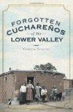 Forgotten Cuchare�os of the Lower Valley