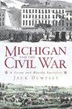 Michigan and the Civil War: A Great and Bloody Sacrifice