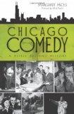 Chicago Comedy: A Fairly Serious History (IL)