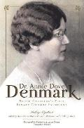 Dr. Annie Dove Denmark: South Carolina's First Female College President