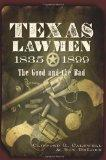 Texas Lawmen, 1835-1899 : The Good and the Bad