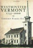 Westminster, Vermont, 1735-2000: Township Number One