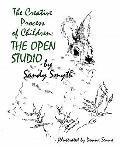 Creative Process of Children : The Open Studio