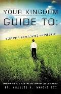 Your Kingdom Guide To : Kingship-Priesthood-Judgeship