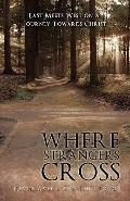 Where Strangers Cross