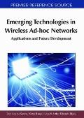 Emerging Technologies in Wireless Ad-hoc Networks : Applications and Future Development