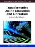 Handbook of Research on Transformative Online Education and Liberation: Models for Social Eq...
