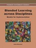 Blended Learning Across Disciplines: Models for Implementation (Premier Reference Source)