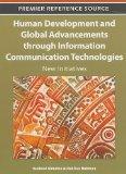 Human Development and Global Advancements through Information Communication Technologies: Ne...
