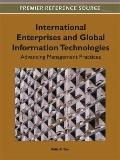 International Enterprises and Global Information Technologies: Advancing Management Practices