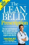 Lean Belly Prescription : The Fast and Foolproof Diet and Weight-Loss Plan from America's To...