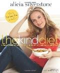 Kind Diet : A Simple Guide to Feeling Great, Losing Weight, and Saving the Planet