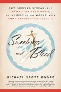Sweetness and Blood: How Surfing Spread from Hawaii and California to the Rest of the World,...