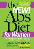The New Abs Diet for Women: The Six-Week Plan to Flatten Your Stomach and Keep You Lean for ...