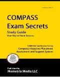 COMPASS Exam Secrets Study Guide : COMPASS Test Review for the Computer Adaptive Placement A...