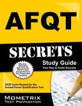 AFQT Secrets Study Guide : AFQT Exam Review for the Armed Forces Qualification Test