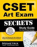 CSET Art Exam Secrets Study Guide : CSET Test Review for the California Subject Examinations...