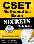 CSET Mathematics Exam Secrets Study Guide: CSET Test Review for the California Subject Exami...
