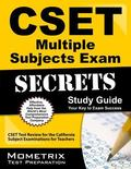 CSET Multiple Subjects Exam Secrets Study Guide : CSET Test Review for the California Subjec...