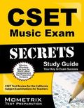 Cset Music Exam Secrets Study Guide: Cset Test Review for the California Subject Examination...