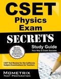 Cset Physics Exam Secrets Study Guide: Cset Test Review for the California Subject Examinati...