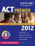 Kaplan ACT 2012 Premier (Kaplan Act (Book & Online))