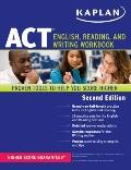 Kaplan ACT English, Reading, and Writing Workbook