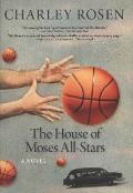 House of Moses All-Stars : A Novel