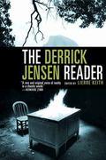 Derrick Jensen Reader