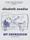My Depression : A Picture Book