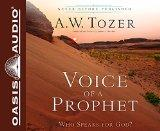 Voice of a Prophet (Library Edition): Who Speaks for God?