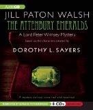 The Attenbury Emeralds: Lord Peter Wimsey's First Case (Lord Peter Wimsey Mystery)