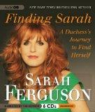 Finding Sarah: A Duchess Journey to Find Herself