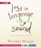 Lost in Language and Sound: or, How I Found My Way to the Arts; Essays
