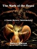 Mark of the Beast : Historic Classic Christian Fiction